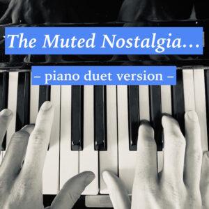 muted nostalgia duet imagae